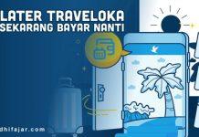 PayLater Traveloka